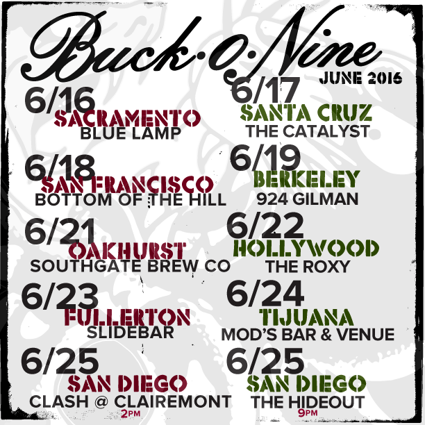 june 2016 dates for the San Diego band, Buck-O-Nine